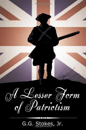 9781934258163: A Lesser Form Of Patriotism