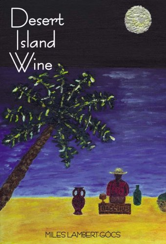 9781934259016: Desert Island Wine