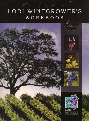 9781934259238: Lodi Winegrower's Workbook
