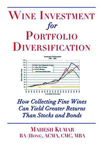 9781934259474: Wine Investment for Portfolio Diversification: How Collecting Fine Wines Can Yield Greater Returns Than Stocks and Bonds