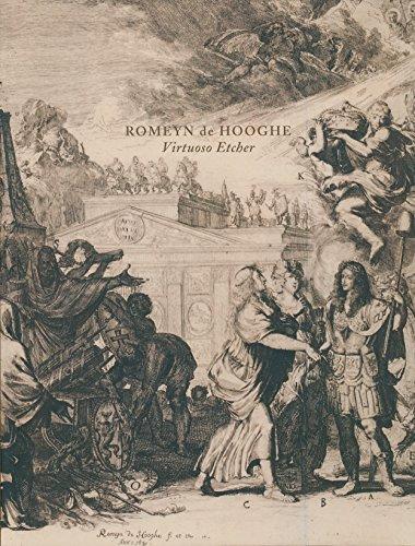 9781934260111: Romeyn De Hooghe: Virtuoso Etcher