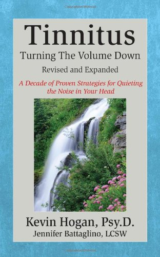 9781934266038: Tinnitus: Turning the Volume Down (Revised & Expanded)