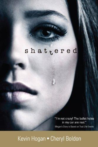 Shattered: Kevin Hogan; Cheryl Boldon; Janet Snyder