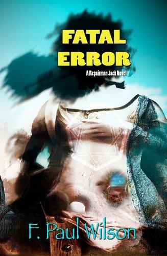 9781934267189: Fatal Error (Repairman Jack Novels)