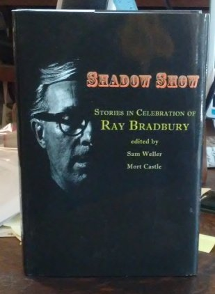 Shadow Show: Stories in Celebration of Ray: Weller, Sam with