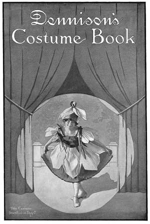 9781934268438: Dennison's Costume Book -- 15 Vintage Edwardian Paper Costume Designs and Instructions