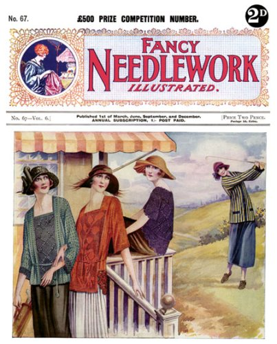 9781934268964: Fancy Needlework Illustrated No. 67 -- Vintage Knitting and Crochet Patterns for 1920s Fashions and Trimmings