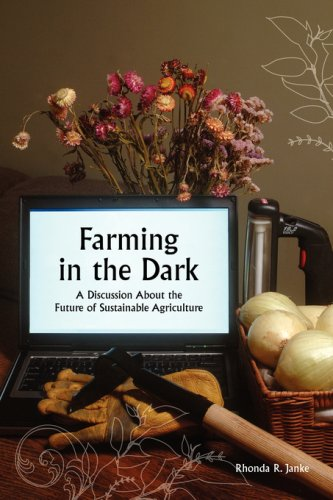 9781934269183: Farming in the Dark: A Discussion About the Future of Sustainable Agriculture