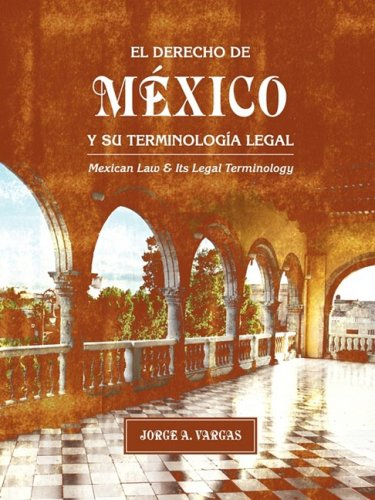 9781934269473: El Derecho de México y Su Terminología Legal (Mexican Law and Its Legal Terminology) (Spanish Edition)