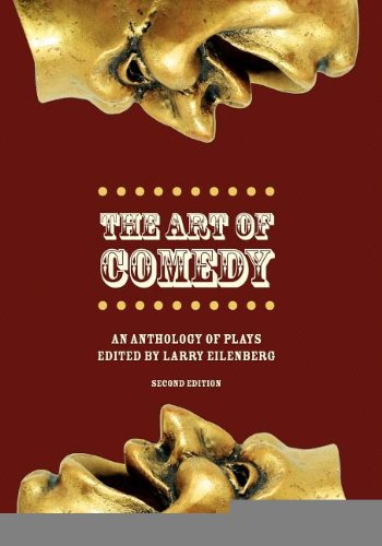 The Art of Comedy: An Anthology of Plays