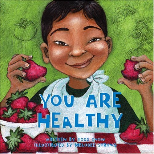 9781934277225: You Are Healthy (You Are Important)