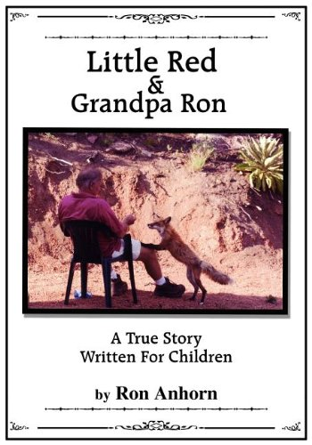 9781934280676: Little Red & Grandpa Ron: A True Story Written For Children