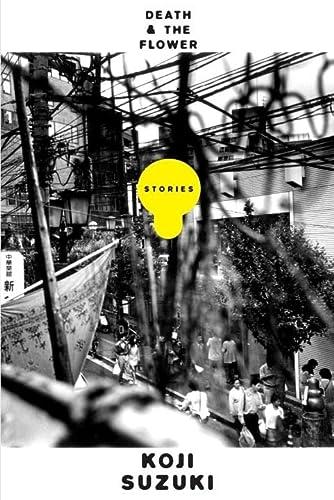 Death and the Flower 1st Edition Hardcover: Koji Suzuki