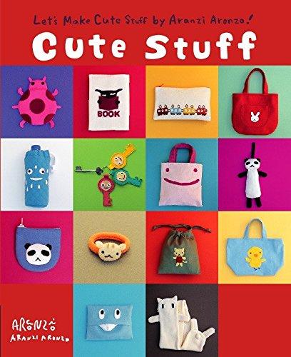 Cute Stuff: Let's Make Cute Stuff: Aronzo, Aranzi