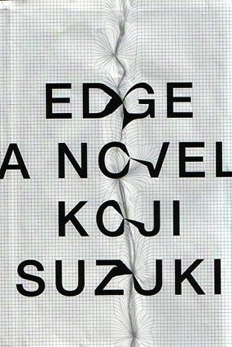 Edge 1st Edition Signed Koji Suzuki: Koji Suzuki