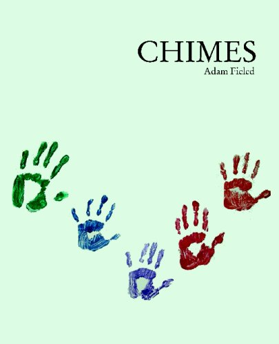 Chimes: Adam Fieled
