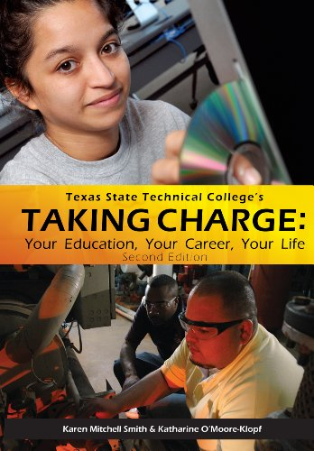 Taking Charge: Your Education, Your Career, Your: Karen Mitchell Smith,