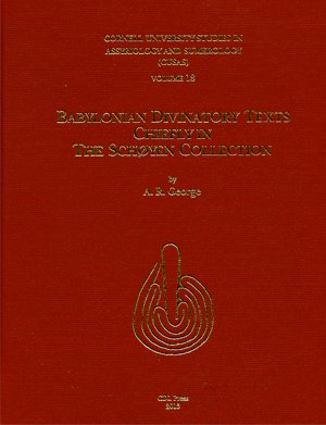 9781934309476: Babylonian Divinatory Texts Chiefly in the Schoyen Collection (Cornell University Studies in Assyriology and Sumerology)