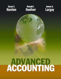Advanced Accounting, by Hamlen: Susan Hamlen/Ronald Huefner/James Largay