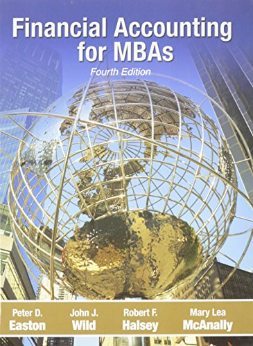 Financial Accounting for MBAs: Wild, Halsey, McAnally
