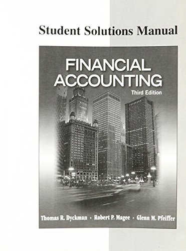 FINANCIAL ACCOUNTING-STUD.SOLN: Thomas R Dyckman;
