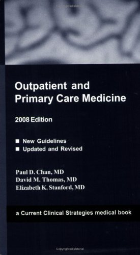 9781934323069: Outpatient and Primary Care Medicine, 2008 Edition (Current Clinical Strategies)