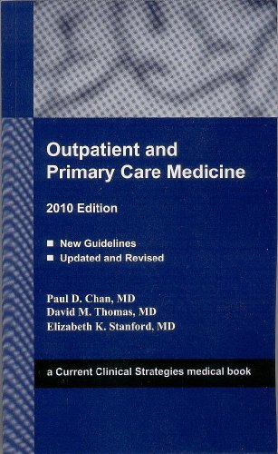 9781934323236: Outpatient and Primary Care Medicine 2010 Edition (Current Clinical Strategies)