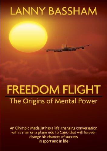 9781934324189: Freedom Flight - The Origins of Mental Power