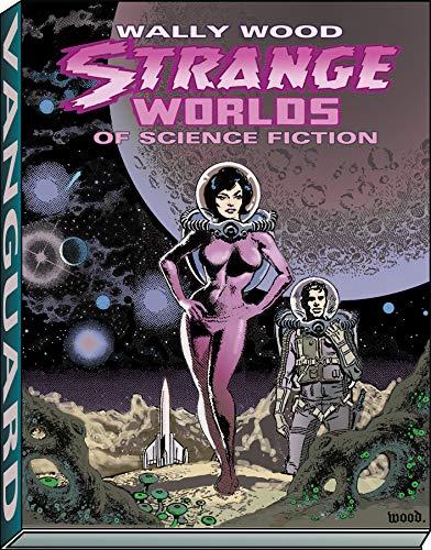 9781934331408: Strange Worlds of Science Fiction