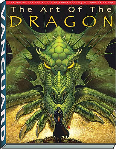 ART OF THE DRAGON HB: The Definitive Collection of Contemporary Dragon Painting: J. David Spurlock