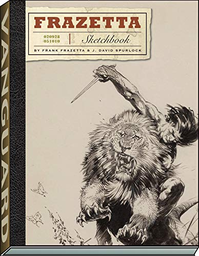 The Frazetta Sketchbook: Frazetta, Frank/ Spurlock,