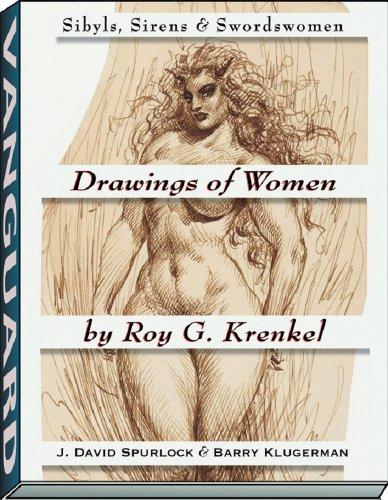 9781934331637: Drawings of Women by Roy G. Krenkel: Sibyls, Sirens & Swordswomen