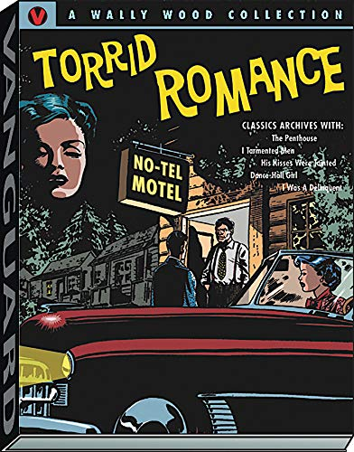 9781934331699: Wally Wood: Torrid Romance (Vanguard Wally Wood Classics)