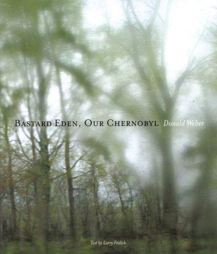 9781934334058: Bastard Eden Our Chernobyl