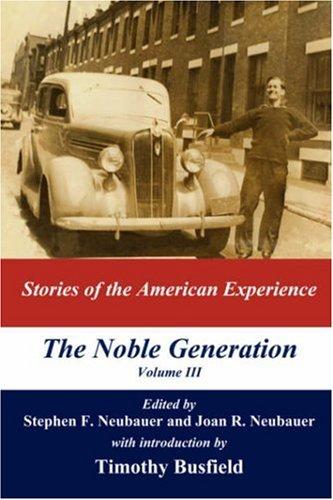 The Noble Generation, Volume III
