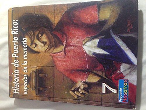 9781934343241: Historia De Puerto Rico: Espacios De La Memoria 7