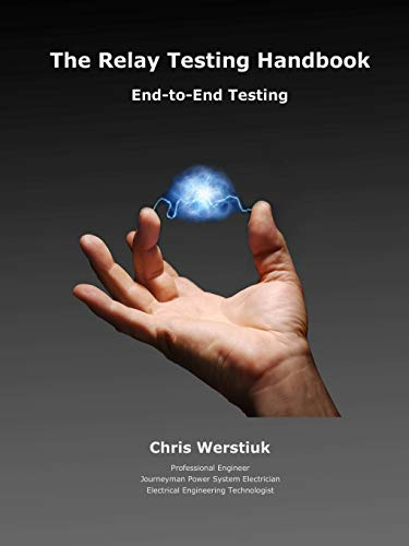 9781934348154: The Relay Testing Handbook: End-to-End Testing