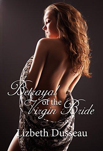 9781934349922: Betrayal of the Virgin Bride