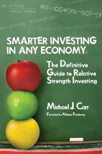 9781934354056: Smarter Investing in Any Economy: The Definitive Guide to Relative Strength Investing