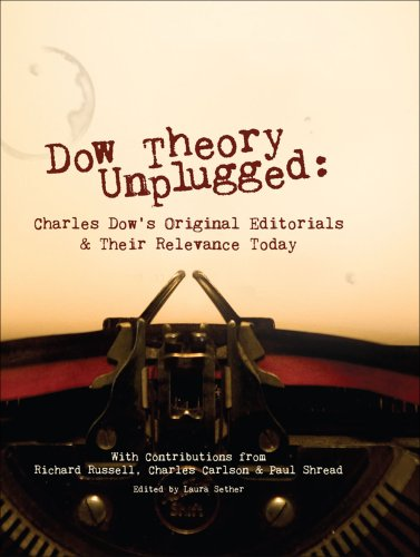 9781934354094: Dow Theory Unplugged: Charles Dow's Original Editorials and Their Relevance Today