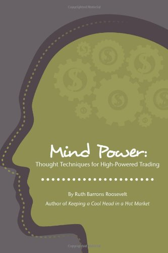 9781934354193: Mind Power: Thought Techniques for High-Powered Trading