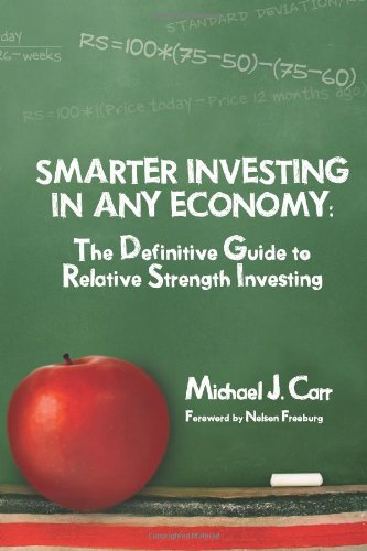 9781934354230: Smarter Investing in Any Economy: The Definitive Guide to Relative Strength Investing