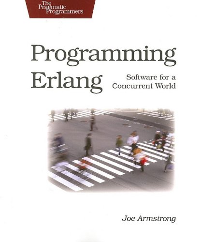 9781934356005: Programming Erlang: Software for a Concurrent World