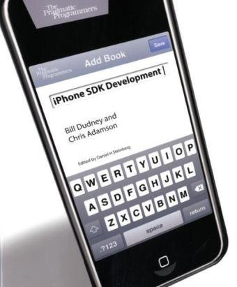 9781934356258: iPhone SDK Development (The Pragmatic Programmers)