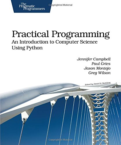 9781934356272: Practical Programming: An Introduction to Computer Science Using Python (Pragmatic Programmers)