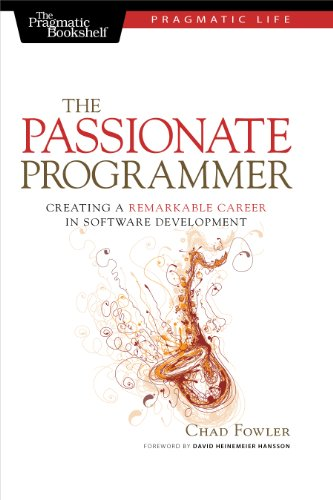 9781934356340: The Passionate Programmer: Creating a Remarkable Career in Software Development (Pragmatic Life)
