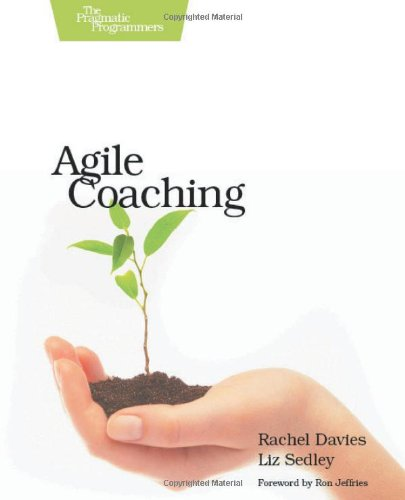 9781934356432: Agile Coaching
