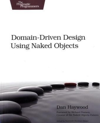 9781934356449: Domain-Driven Design Using Naked Objects (The Pragmatic Programmers)