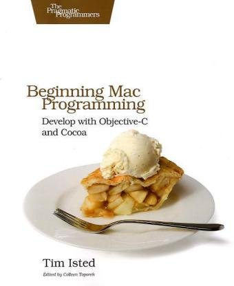 9781934356517: Beginning Mac Programming (Pragmatic Programmers)
