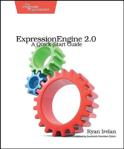 9781934356524: ExpressionEngine 2: A Quick-Start Guide